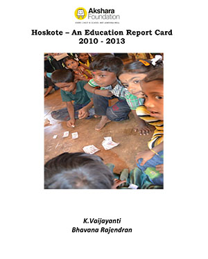 Hoskote – An Education Report Card 2010 – 2013