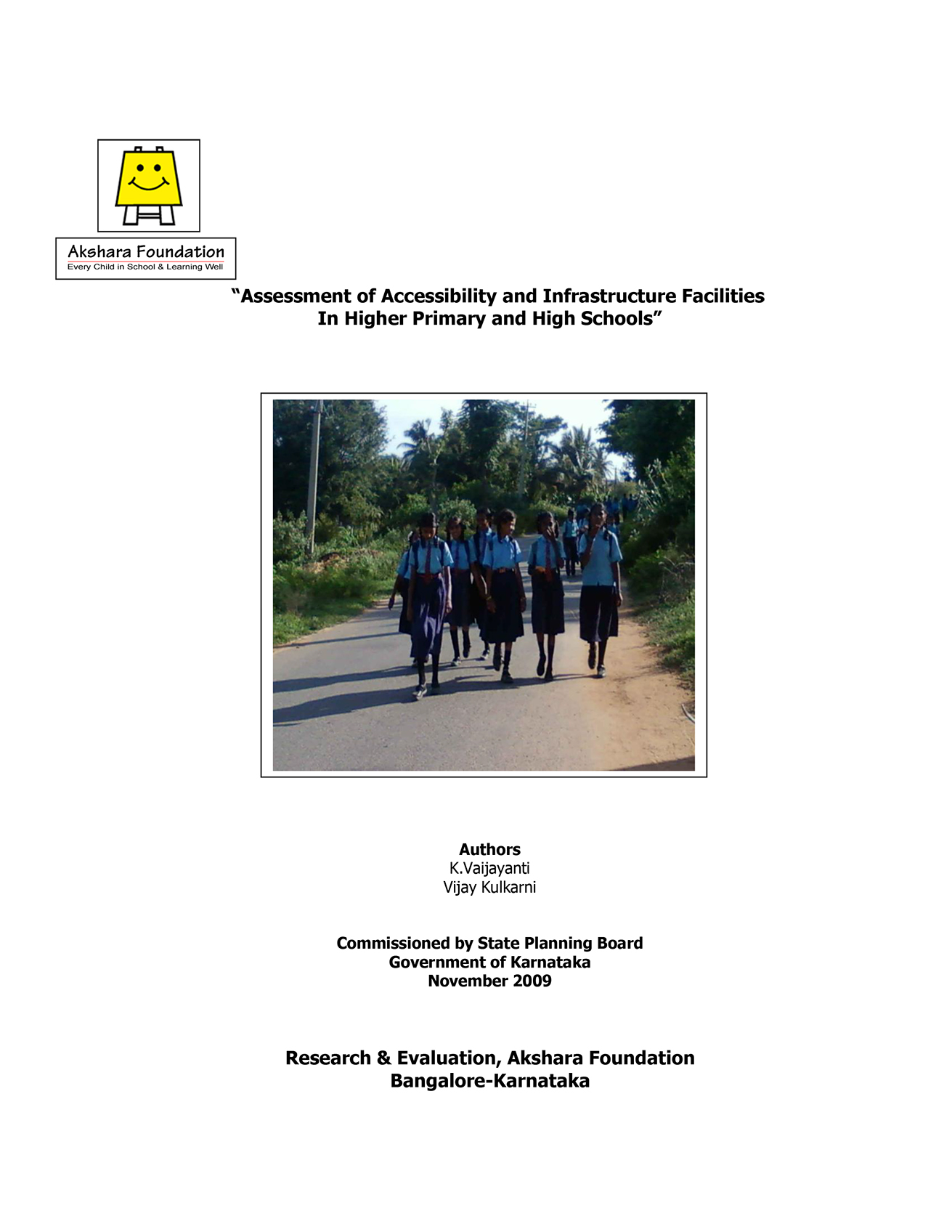 Assessment of Accessibility and Infrastructure Facilities In Higher Primary and High Schools - 2009