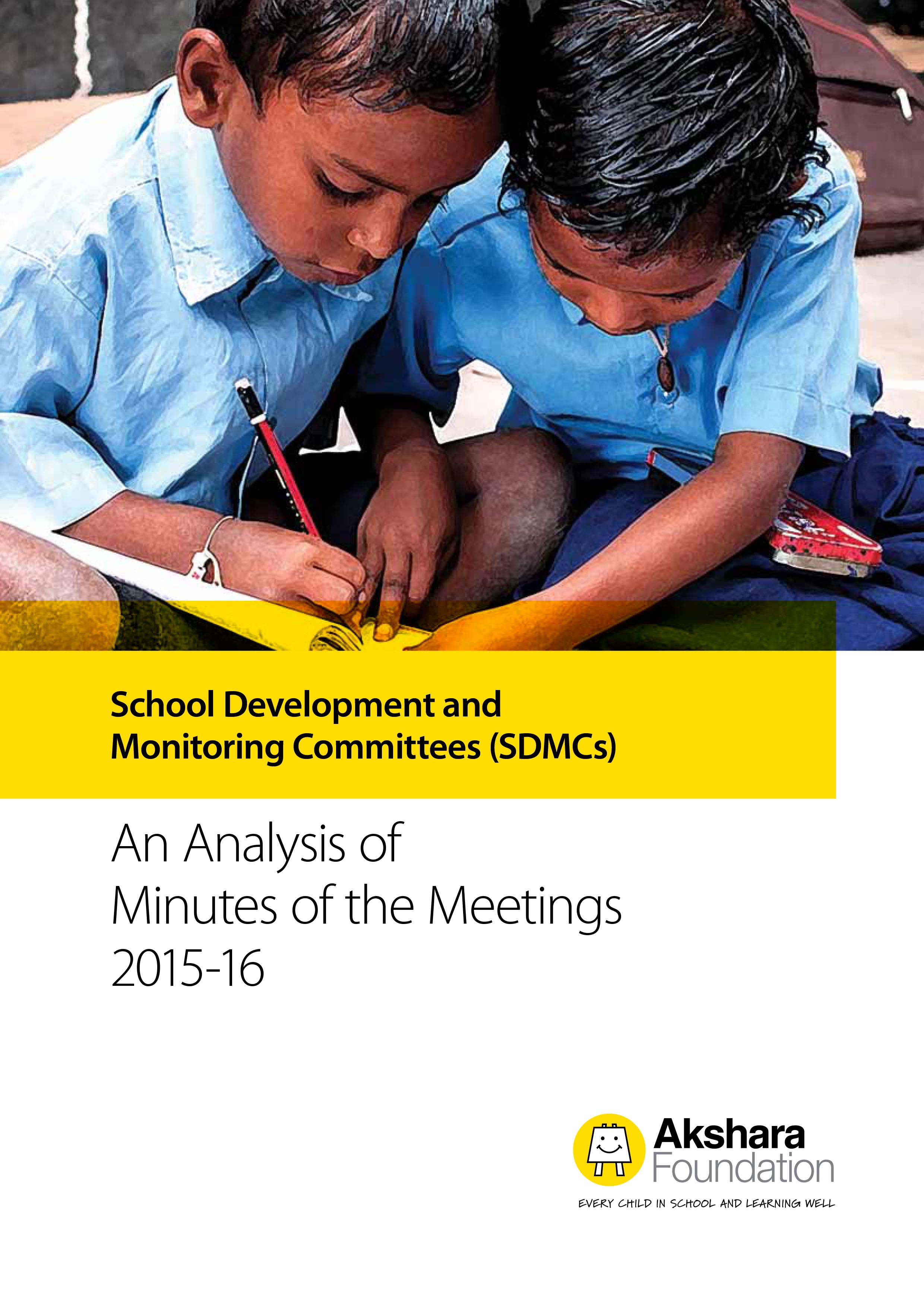 School Development and Monitoring Committees - An Analysis of Minutes of the Meetings 2015-16