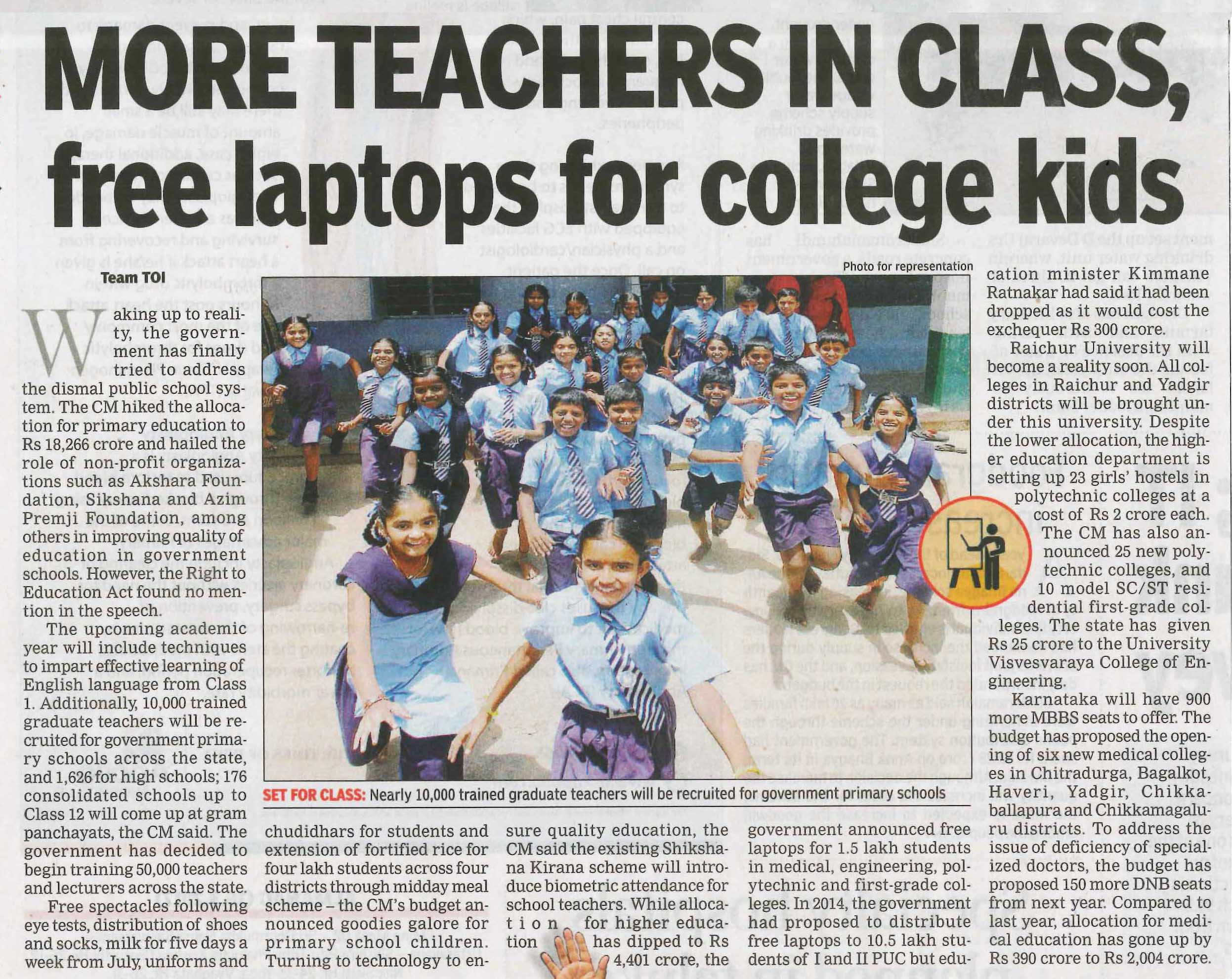More Teachers in Class, Free laptops for college kids
